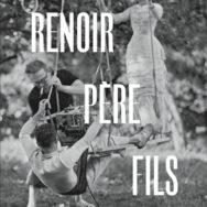 Renoir père, fils  : le génie en commun