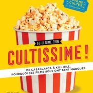 Cultissime! 70 films d'exception passés à la loupe