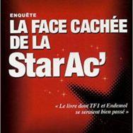 La Face cachée de la StarAc': aux sources du business model de la télé-réalité?