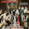 Pathelin, Cléopâtre, Arlequin – Le théâtre dans la France de la Renaissance