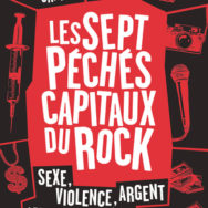 Les Sept péchés capitaux du rock : for those about to ROCK and SIN we salute you !