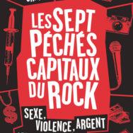 Les Sept péchés capitaux du rock: for those about to ROCK and SIN we salute you!