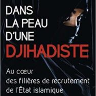Dans la peau d'une djihadiste: Anna Erelle face aux recruteurs de Daesh