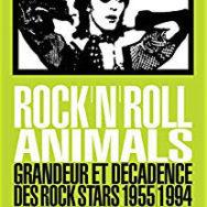Rock'n'roll animals: en quel instant devient-on une star du rock?