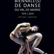 Biennales(s) de danse du Val-de-Marne 1979/2019: heuristique d'un berceau artistique