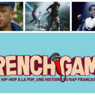French Game : chronologie du rap à la française !