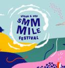 SMMMILE Festival: vegan & pop … mais encore, Nicolas Dhers?