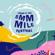 SMMMILE Festival: vegan & pop ... mais encore, Nicolas Dhers?