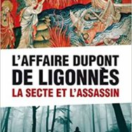 L'affaire Dupont de Ligonnès – La secte et l'assassin: le spectre du suicide?