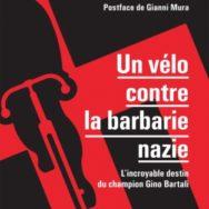 Un vélo contre la barbarie nazie: l'histoire de Gino le Juste