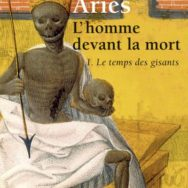 L'homme devant la mort:  Philippe Ariès dépiote la Faucheuse …