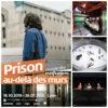 Prison au-delà des murs: exposer le grand enfermement