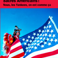 Quand Ted Stanger nous parle des Sacrés Américains!