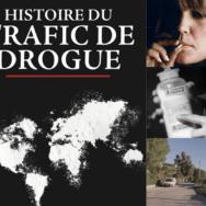 Histoire du trafic de drogue: deux siècles de drug deal passés au crible