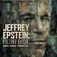 Jeffrey Epstein- Filthy Rich: se croire tout permis ...