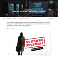 Exposition virtuelle - Guerres secrètes: l'information est le nerf de la guerre
