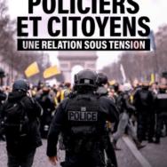 Policiers et citoyens, une relation sous tension: diviser pour mieux régner?