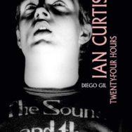 Chronique lecture : Ian Curtis - Twenty-four hours - Éditions du Layeur - 2020