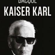 Kaiser Karl: Lagerfeld ou l'art d'anticiper l'air du temps