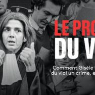 Le Procès du viol: quand Gisèle Halimi prit en main le dossier  Tonglet Castellano ...