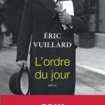 L'Ordre du jour – Eric Vuillard: le nazisme sur un coup de bluff