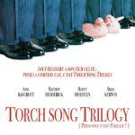 Film : Torch Song Trilogy - Harvey Fierstein – 1988