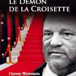 Le Démon de la Croisette: il était une fois le cyclope Harvey Weinstein …