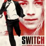 Switch: échange d'appartement et thriller survolté