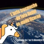 L'actu trucmuche de Tata Dedel:  Semaine du 7 au 13 décembre 2020