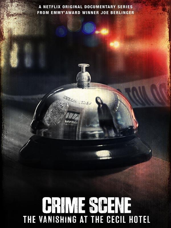 affiche du true crime documentaire Scène de crime - La disparue du Cecil Hotel