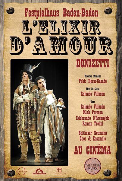 affiche de l'opéra bouffe l'élixir d'amour de donizetti mis en scène par Rolando villazon