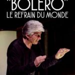 """""""Boléro"""", le refrain du monde : le destin phénoménal d'une musique hors normes"""