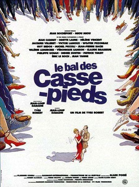 affiche du film de Yves Robert le bal des casse-pieds