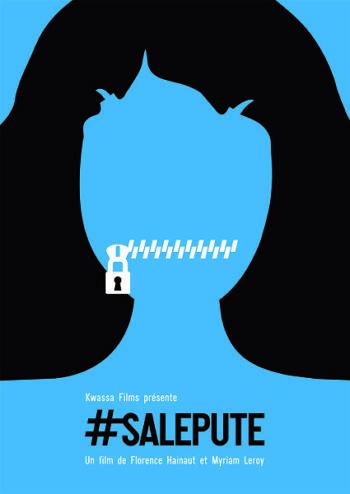 affiche du documentaire #salepute