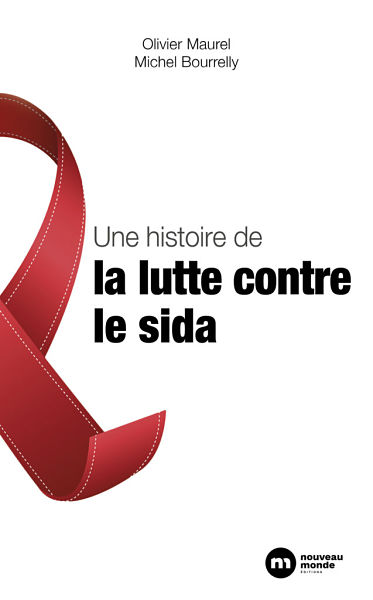 couverture du livre une histoire de la lutte contre le sida