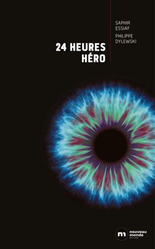 couverture du roman 24 heures héro