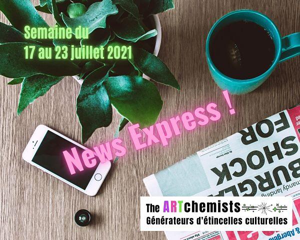 news the artchemists 17 juillet 2021