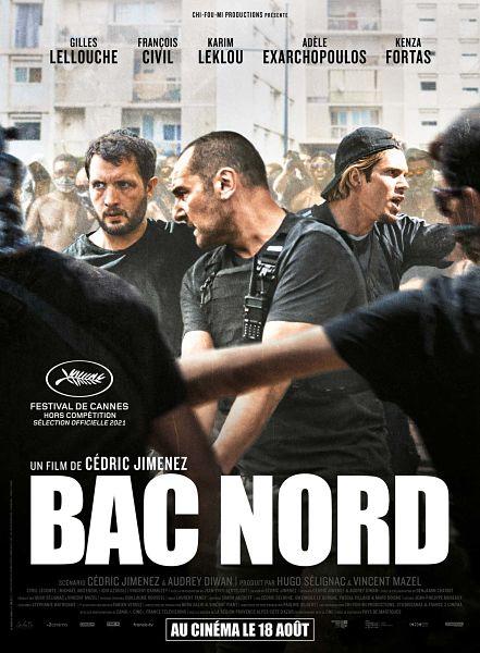 affiche du film Bac Nord de Cédric Jimenez