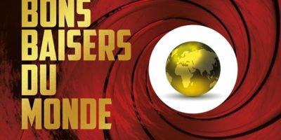 couverture du livre Bons baisers du monde consacré aux voyages de James Bond